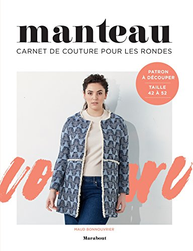 Carnet de couture : Manteau pour les rondes par Maud Bonnouvrier