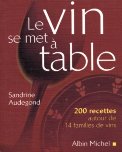 Le vin se met à table