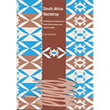 South Africa Backdrop.: An historical introduccion for South African literary and cultural studies.: An Historical Introduction for South African Literary and Cultural Studies (Eines, Band 31)