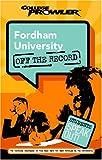 Fordham University (College Prowler: Fordham University Off the Record)