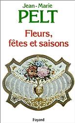 Fleurs, fêtes et saisons