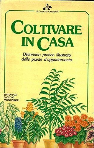 coltivare-in-casa-dizionario-pratico-illustrato-delle-piante-dappartamento