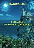 Image de Scrivere un romanzo fantasy (Editoria & Scrittura
