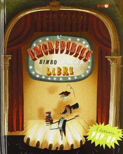 L'Incredibile Bimbo Mangia Libri. L