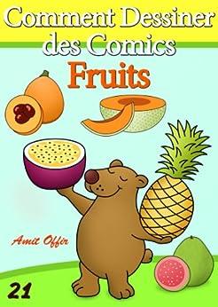 Livre de dessin comment dessiner des comics fruits - Dessiner un fruit ...