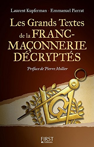 Les grands textes de la franc-maonnerie dcrypts