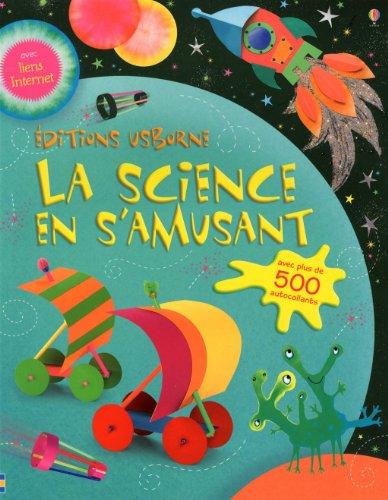 SCIENCE EN S AMUSANT par REBECCA GILPIN