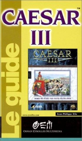 CAESAR III par Jean-Philippe Elie