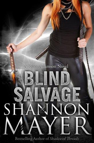 Blind Salvage (A Rylee Adamson Novel, Book 5) por Shannon Mayer