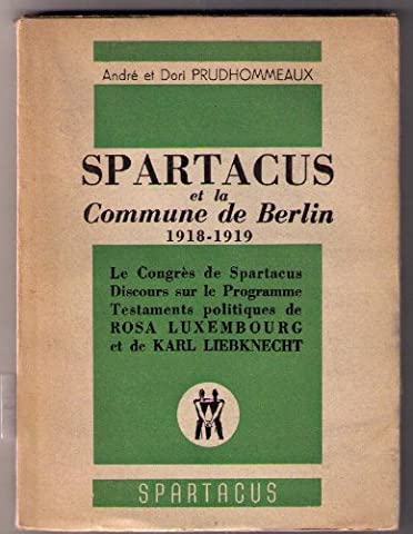 Spartacus et la commune de berlin 1918-1919