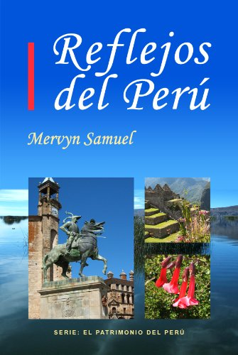 reflejos-del-peru-el-patrimonio-del-peru-n-2