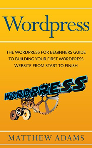 wordpress-the-wordpress-for-beginners-guide-to-building-your-first-wordpress-website-from-start-to-f