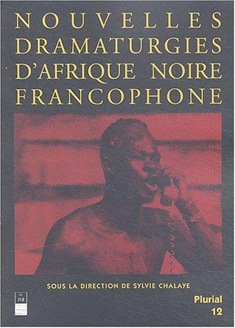 Nouvelles dramaturgies d'Afrique noire francophone