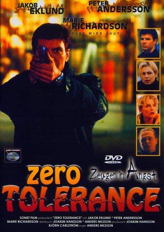Zero Tolerance - Zeugen in Angst