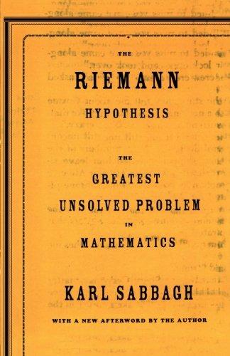 The Riemann Hypothesis: The Greatest Unsolved Problem in Mathematics por Karl Sabbagh