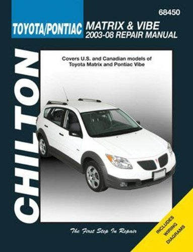 Toyota Matrix and Pontiac Vibe, 2003-2008 (Chilton's Total Car Care Repair Manuals) 1st by Chilton (2009) Paperback