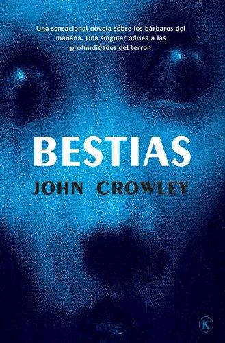 Bestias (Solaris ficción nº 167)