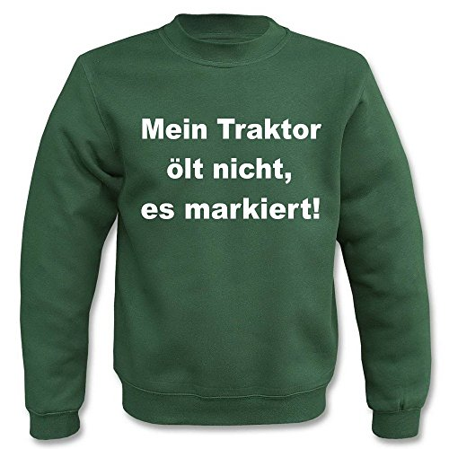 Pullover - Mein Traktor ölt nicht, er markiert! Grün