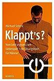 Klappt's?: Vom Leistungssex zum Liebesspiel - ein Übungsbuch für Männer - Michael Sztenc