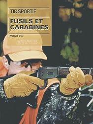Tir sportif : Fusils et carabines