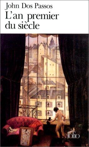 An Premier Du Siecle (Folio) par Passos Dos
