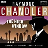 The High Window (BBC Audio Collection) by Raymond Chandler (2011-10-20)