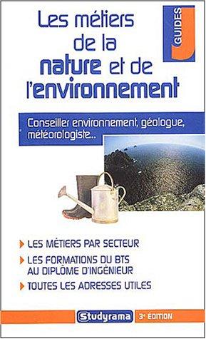 Les métiers de la nature et de l'environnement par Marie-Lorène Giniès, Bérangère Latronche