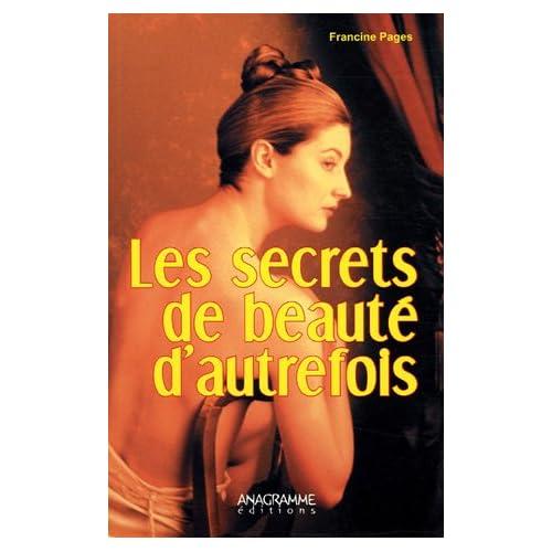 Les secrets de beauté d'autrefois