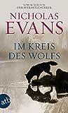 Im Kreis des Wolfs: Roman - Nicholas Evans