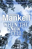 When the Snow Fell (Joel Gustafson Stories)
