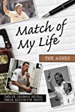 Match of My Life The Ashes