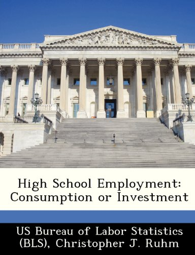 High School Employment: Consumption or Investment