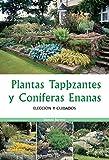 Plantas tapizantes y coníferas enanas (Spanish Edition)