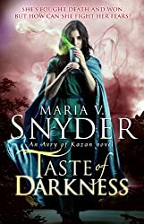 Taste of Darkness (An Avry of Kazan Novel, Book 3) by Maria V. Snyder (2014-01-03)