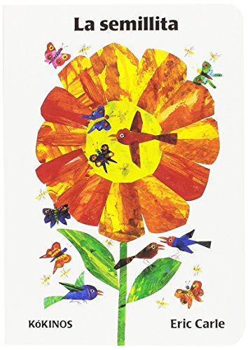 La semillita por Eric Carle