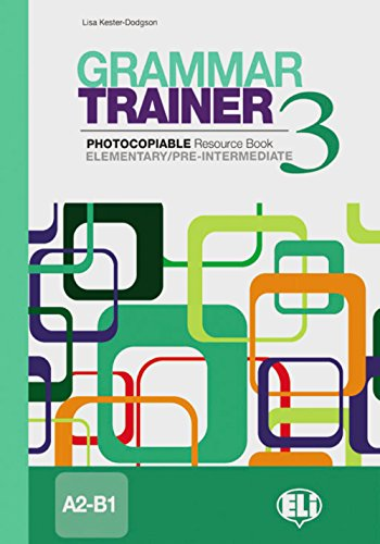 Grammar Trainer 3: Photocopiable Resource Book