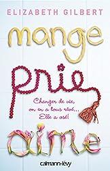 Mange Prie Aime : Changer de vie, on en a tous rêvé... Elle a osé ! (Littérature Etrangère)