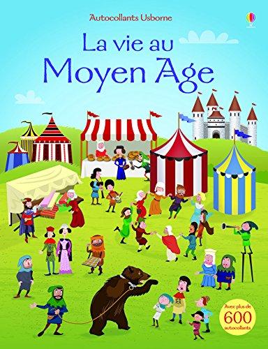 La vie au Moyen Age - Autocollants Usborne