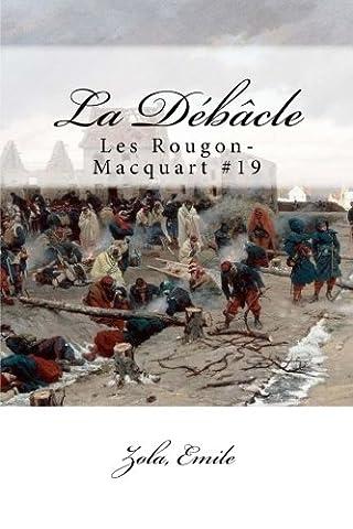 La Débâcle: Les Rougon-Macquart #19