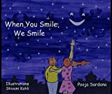 When You Smile We Smile (English Edition)