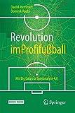Revolution im Profifußball: Mit Big Data zur Spielanalyse 4.0