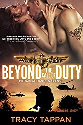 Beyond the Call of Duty: Military Romantic Suspense (Wings of Gold Book 1)