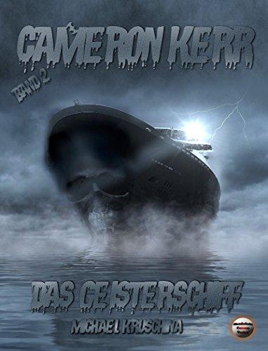Cameron Kerr: Das Geisterschiff