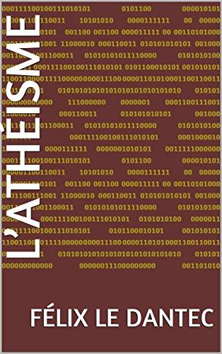 L'Athéisme par Félix Le Dantec
