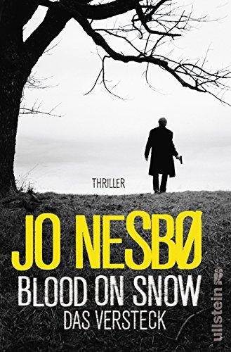 Buchseite und Rezensionen zu 'Blood On Snow. Das Versteck: Thriller' von Jo Nesbø