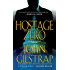 Hostage Zero (A Jonathan Grave Thriller Book 2)