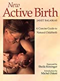 The ebook edition of Janet Balaskas classic, bestselling guide to active pregnancy and childbirth. Brings back the common sense that is overlooked by modern obstetrics.   When this book was first published it was totally groundbreaking. In a decad...