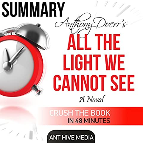 Anthony Doerr's All the Light We Cannot See: Summary &