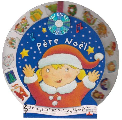 Père Noël : Jeux et comptines en chansons (1CD audio)