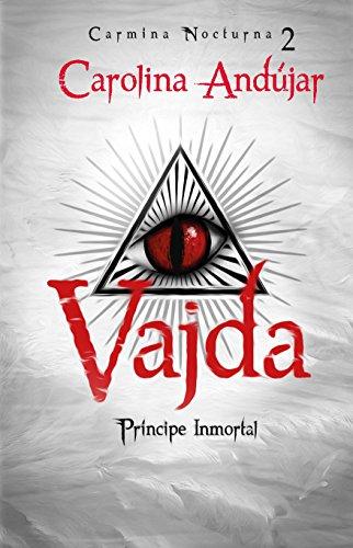 Vajda, Príncipe Inmortal descarga pdf epub mobi fb2